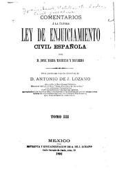 Comentarios a la ultima ley de enjuiciamiento civil español: Volúmenes 3-4