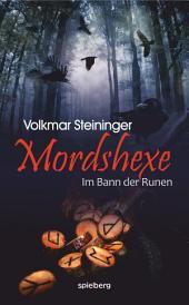 Mordshexe: Im Bann der Runen