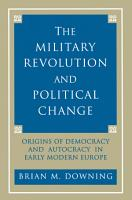 The Military Revolution and Political Change PDF