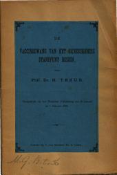 De vaccinedwang van het geneeskundig standpunt bezien: Volume 1