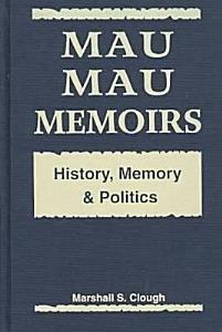Mau Mau Memoirs