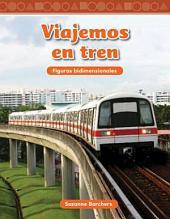 Viajemos en tren / Traveling on a Train: Figuras bidimensionales