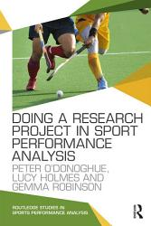 Doing a Research Project in Sport Performance Analysis PDF
