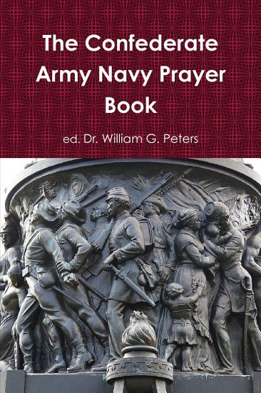 The Confederate Army Navy Prayer Book PDF