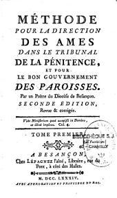 Méthode pour la direction des âmes dans le tribunal de la pénitence et pour le bon gouvernement de paroisses