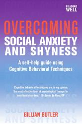 Overcoming Social Anxiety And Shyness 1st Edition Book PDF