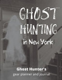 Ghost Hunting in New York