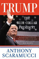 Download Trump  the Blue Collar President Book