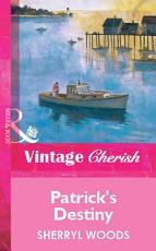 Patrick s Destiny  Mills   Boon Vintage Cherish  PDF