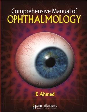 Comprehensive Manual of Ophthalmology PDF