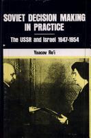 Soviet Decision Making in Practice PDF