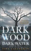 Download Dark Wood Dark Water Book