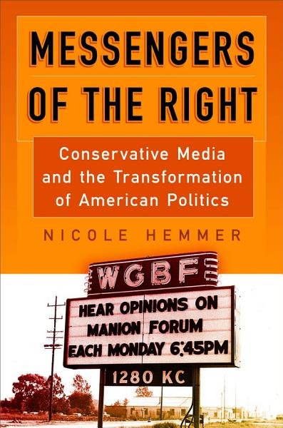 Download Messengers of the Right Book