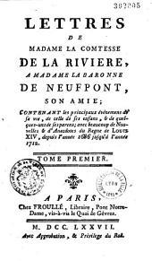 Lettres de Madame la Comtesse de La Rivière à Madame la baronne de Neufpont