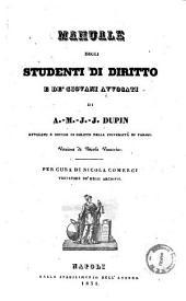 Manuale degli studenti di diritto e de' giovani avvocati di A. M. J. J. Dupin