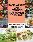 Rapid Weight Loss Hypnosis For Women 2020-2021