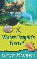 The Water People's Secret