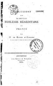 Réflexions sur la nouvelle noblesse héréditaire en France