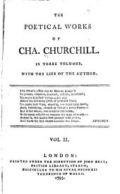 The Poetical Works of Cha. Churchill: The ghost, in four books. The author