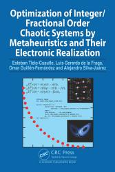 Optimization of Integer Fractional Order Chaotic Systems by Metaheuristics and their Electronic Realization PDF