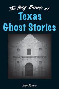 The Big Book of Texas Ghost Stories PDF