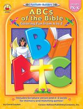 ABCs of the Bible, Grades PK - K: Coloring Fun from A to Z