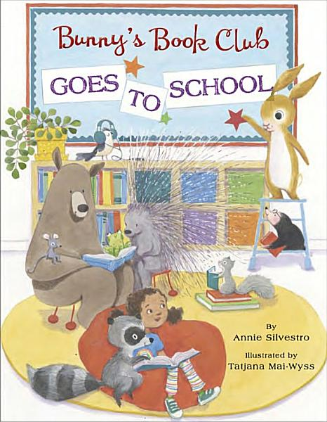 Download Bunny s Book Club Goes to School Book