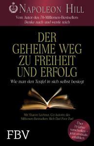 Der geheime Weg zu Freiheit und Erfolg PDF