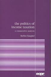 The Politics of Income Taxation: A Comparative Analysis