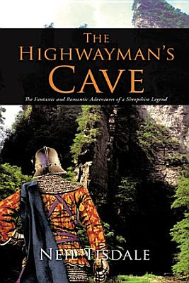 The Highwayman   s Cave