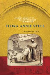 Flora Annie Steel: A Critical Study of an Unconventional Memsahib