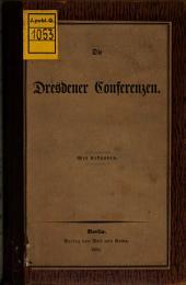 Die Dresdener Conferenzen: Mit Urkunden