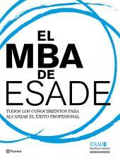 El MBA de ESADE: Todos los conocimientos para alcanzar el éxito profesional