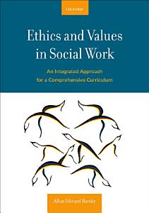 Ethics and Values in Social Work PDF