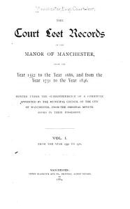 The Court Leet Records of the Manor of Manchester PDF