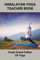 Himalayan Yoga Teacher Book