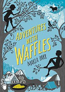 Adventures with Waffles Book