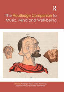 The Routledge Companion to Music  Mind  and Well being PDF