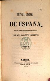 Historia general de España: desde los tiempos más remotos hasta nuestros días, Volumen 5