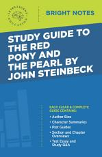 Study Guide to The Red Pony and The Pearl by John Steinbeck