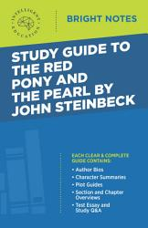 Study Guide To The Red Pony And The Pearl By John Steinbeck Book PDF