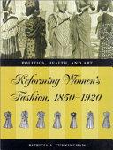Reforming Women's Fashion, 1850-1920