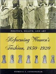 Reforming Women S Fashion 1850 1920 Book PDF