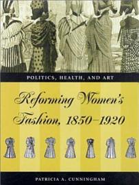 Reforming Women S Fashion  1850 1920