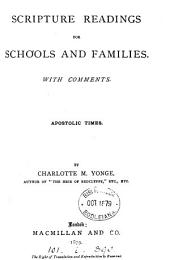 Scripture readings for schools and families, by C.M. Yonge. With comments. [5 vols. Wanting vol. 1].