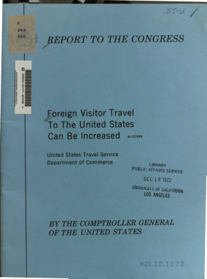 Foreign Visitor Travel to the United States Can be Increased  United States Travel Service  Department of Commerce