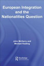 European Integration and the Nationalities Question