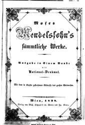 Sämmtliche Werke: Ausgabe in einem Bande als Nationaldenkmahl. Mit dem in Kupfer gestochenen Bildnisse des grossen Weltweisen, Band 1