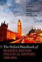 The Oxford Handbook of Modern British Political History  1800 2000 PDF