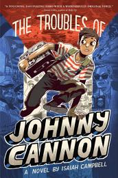 The Troubles of Johnny Cannon